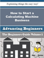 How to Start a Calculating Machine Busin