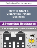 How to Start a Cigarettes (retail) Busin