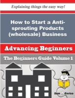 How to Start a Anti-sprouting Products (
