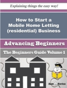 How to Start a Mobile Home Letting (resi