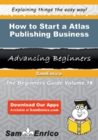 How to Start a Atlas Publishing Business