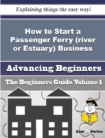 How to Start a Passenger Ferry (river or