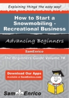 How to Start a Snowmobiling - Recreation