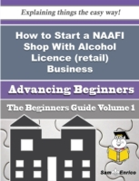 How to Start a NAAFI Shop With Alcohol L