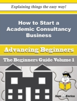 How to Start a Academic Consultancy Busi