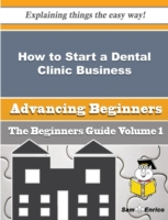 How to Start a Dental Clinic Business (B