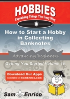 How to Start a Hobby in Collecting Bankn