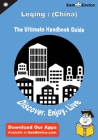 Ultimate Handbook Guide to Leqing : (Chi