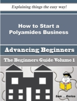 How to Start a Polyamides Business (Begi