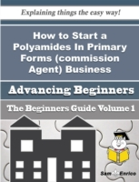 How to Start a Polyamides In Primary For