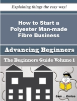 How to Start a Polyester Man-made Fibre