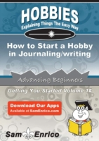 How to Start a Hobby in Journaling/writi