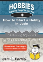 How to Start a Hobby in Judo