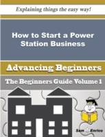 How to Start a Power Station Business (B