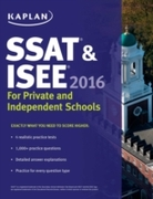 Kaplan SSAT & ISEE 2016: For Private and
