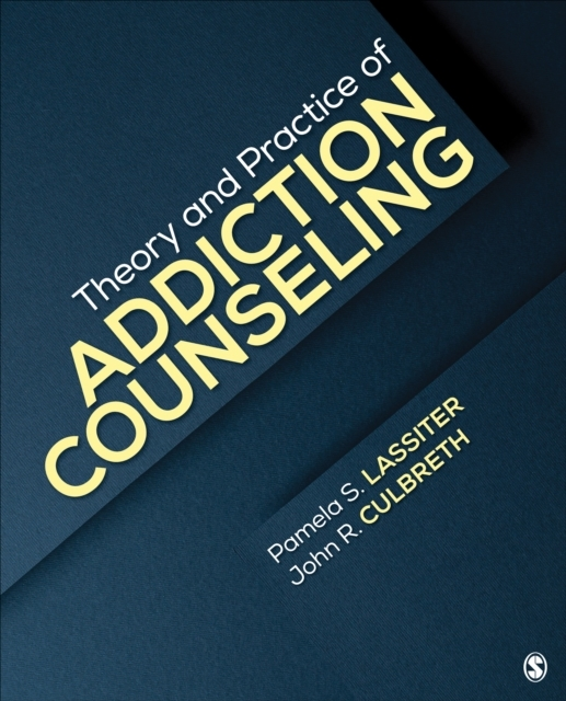 Theory and Practice of Addiction Counsel