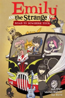 Emily And The Strangers Volume 3: Road T