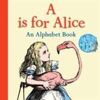A is for Alice: An Alphabet Book