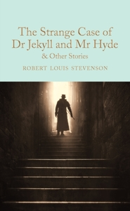 The Strange Case of Dr Jekyll and Mr Hyd