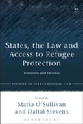 States, the Law and Access to Refugee Pr