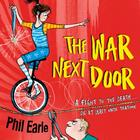 The War Next Door: a Storey Street novel