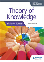 Theory of Knowledge for the IB Diploma: