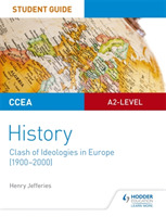 CCEA A2-level History Student Guide: Cla