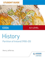 CCEA A2-level History Student Guide: Par