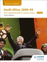Access to History: South Africa, 1948-94