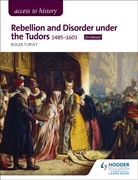 Access to History: Rebellion and Disorde