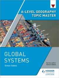 A-level Geography Topic Master: Global S