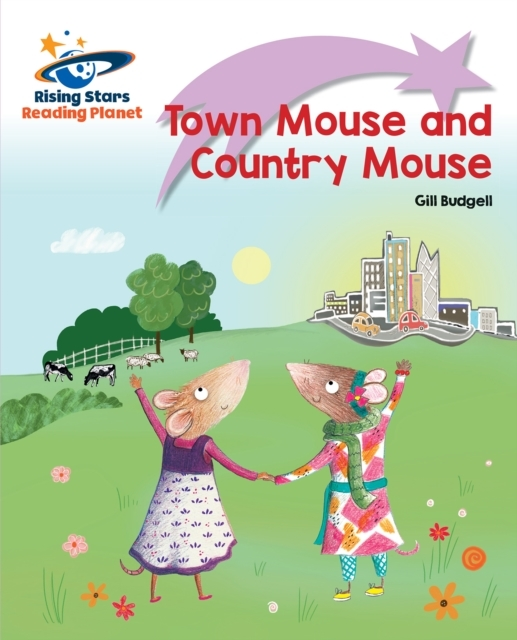 Reading Planet - Town Mouse and Country