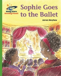 Reading Planet - Sophie Goes to the Ball