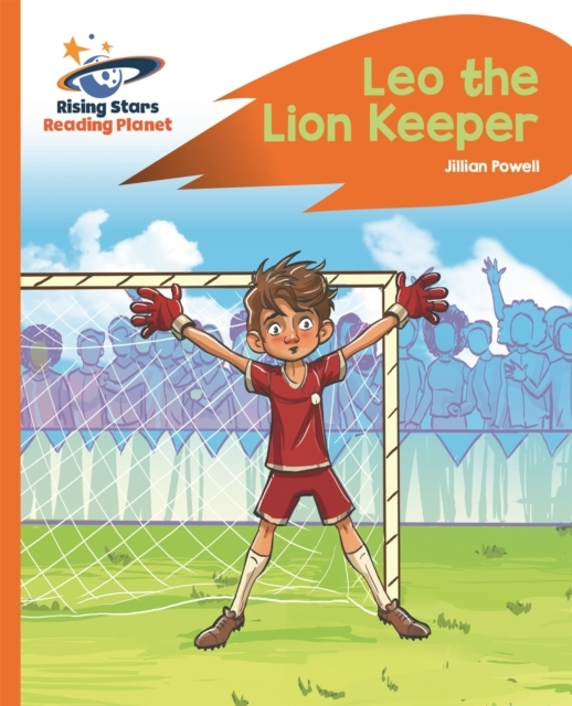 Reading Planet - Leo the Lion Keeper - O