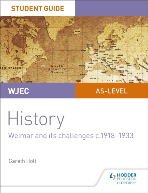 WJEC AS-level History Student Guide Unit
