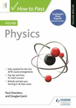 How to Pass Higher Physics: Second Editi