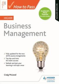 How to Pass Higher Business Management: