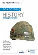 My Revision Notes: AQA GCSE (9-1) Histor
