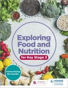 Exploring Food and Nutrition for Key Sta