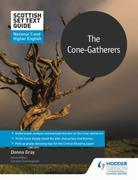 Scottish Set Text Guide: The Cone-Gather