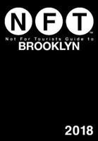 Not For Tourists Guide to Brooklyn 2018