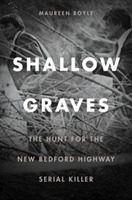Shallow Graves - The Hunt for the New Be