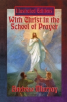 With Christ in the School of Prayer (Ill