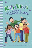 Katie Woo's Funny Friends and Family Jok