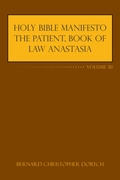 Holy Bible Manifesto the Patient, Book o