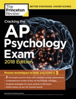 Cracking the AP Psychology Exam, 2018 Ed