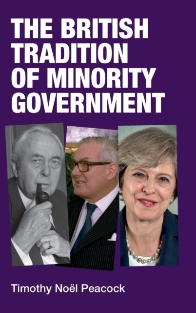 The British Tradition of Minority Govern