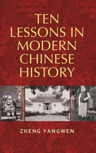 Ten Lessons in Modern Chinese History