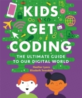 Kids Get Coding: A Beginner's Guide to O