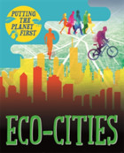 Putting the Planet First: Eco-cities